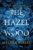 <b>Albert Melissa</b>,Hazel Wood
