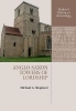 Shapland, Michael G, Anglo-Saxon Towers of Lordship
