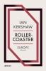 Kershaw Ian, Roller-coaster