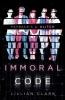 Lillian Clark, Immoral Code