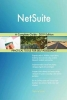 Gerardus Blokdyk, NetSuite A Complete Guide - 2019 Edition