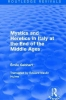 Emile Gebhart, Mystics and Heretics in Italy at the End of the Middle Ages