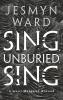 Ward Jesmyn, Sing, Unburied, Sing