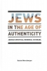 Werczberger, Rachel, Jews in the Age of Authenticity