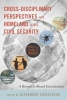 , Cross-disciplinary Perspectives on Homeland and Civil Security