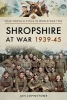 Johnstone, Janet, Shropshire at War 1939-45