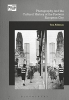 Tom (Cardiff University, UK) Allbeson, Photography and the Cultural History of the Postwar European City