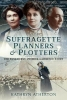 Atherton, Kathryn, Suffragette Planners and Plotters