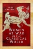 Paul Chrystal, Women at War in the Classical World