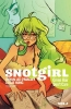 Lee O`malley Bryan, Snotgirl Vol. 1