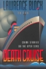 Death Cruise, Crime Stories on the Open Seas
