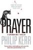 Kerr, Philip, Prayer