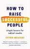 Esther Wojcicki, How to Raise Successful People