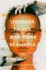 Elys Dayton Arwen, Stronger, Faster, and More Beautiful