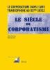 , Le corporatisme dans l`aire francophone au XX<SUP>?me</SUP> si?cle