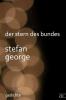 George, Stefan, Der Stern des Bundes