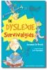 <b>Annemie De Bondt</b>,De dyslexie survival gids