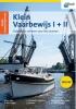 <b>Jaap van Goor</b>,Examentraining Klein Vaarbewijs I + II