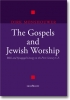 <b>Dr. Dirk  Monshouwer</b>,The Gospels and Jewish Worship