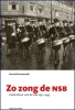 <b>Gerard Groeneveld</b>,Zo zong de NSB (met cd)