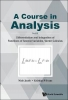 Niels (Swansea Univ, Uk) Jacob,   Kristian P (Swansea Univ, Uk) Evans, Course In Analysis, A - Vol. Ii: Differentiation And Integration Of Functions Of Several Variables, Vector Calculus