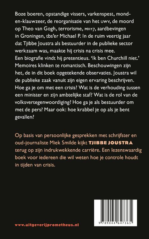 Tjibbe Joustra,Crisis en controle
