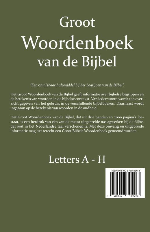 W. Moll, P.J. Veth, F.J. Domela Nieuwenhuis,Groot Woordenboek van de Bijbel A-H