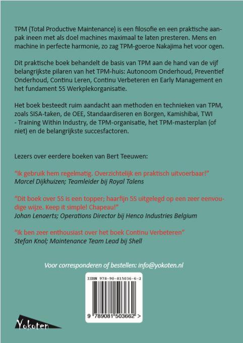 Bert Teeuwen,TPM, Total Productive Maintenance, produceren met aandacht