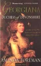 Amanda Foreman Georgiana, Duchess of Devonshire