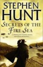 Hunt, Stephen Secrets of the Fire Sea
