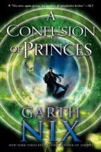 Nix, Garth A Confusion of Princes