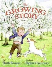 Krauss, Ruth The Growing Story