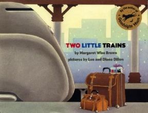 Brown, Margaret Wise Two Little Trains