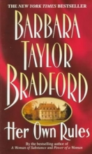 Bradford, Barbara Taylor Her Own Rules