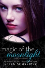 Schreiber, Ellen Magic of the Moonlight