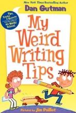 Gutman, Dan My Weird Writing Tips