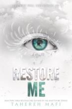 Mafi, Tahereh Restore Me