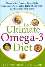 Evelyn Tribole The Ultimate Omega-3 Diet