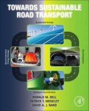 Dell, Ronald M. Towards Sustainable Road Transport