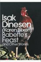 Dinesen, Isak Babette`s Feast and Other Stories