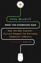 Markoff, John What the Dormouse Said