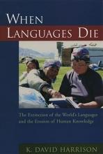 K. David Harrison When Languages Die
