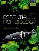 Derek Burton,   Margaret Burton Essential Fish Biology