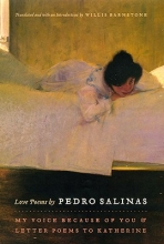 Salinas, Pedro Love Poems by Pedro Salinas - My Voice Because of You and Letter Poems to Katherine