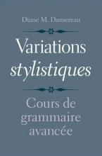 Diane M. Dansereau Variations stylistiques