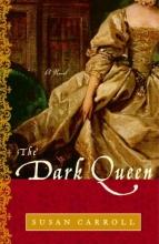 Carroll, Susan The Dark Queen