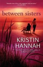 Hannah, Kristin Between Sisters