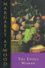 Atwood, Margaret Eleanor The Edible Woman