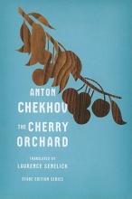 Chekhov, Anton The Cherry Orchard