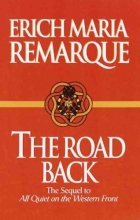 Remarque, Erich Maria The Road Back